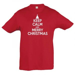 Keep Calm And Merry Christmas Kinder T-Shirt