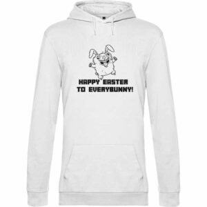 Happy Easter to Everybody Hoodie